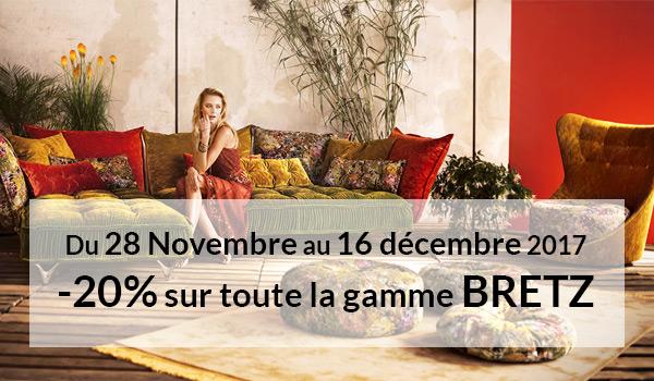 Du 28 Novembre au 16 décembre 2017 : -20% sur toute la gamme BRETZ